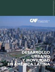 desarrollo urbano y movilidad en américa latina - Publicaciones - CAF