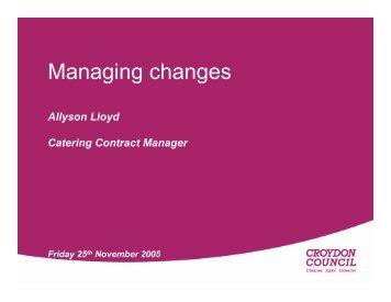 Managing changes - Sustain