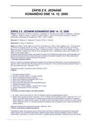 ZÁPIS Z 8. JEDNÁNÍ KONANÉHO DNE 14. 12. 2000