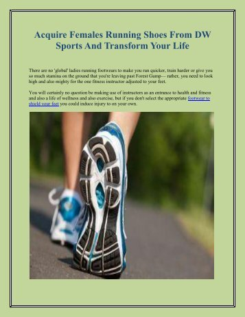 Acquire Females Running Shoes From DW Sports And Transform Your Life