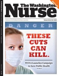Issue 38.3 - Fall 2008 - The Washington State Nurses Association