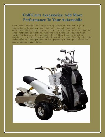 Golf Carts Accessories: Add More Performance To Your Automobile