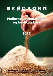 Møllernes anbefalinger og kvalitetskrav 2013 - Danish Agro
