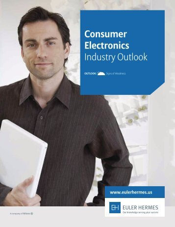 Consumer Electronics Industry Outlook - Euler Hermes