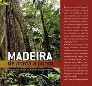 Madeira de ponta a ponta - GVces - Fundação Getulio Vargas