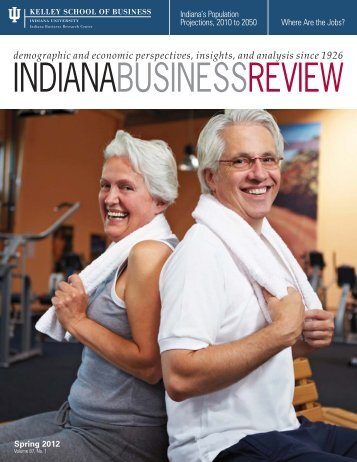 Download PDF entire issue - Indiana Business Research Center ...