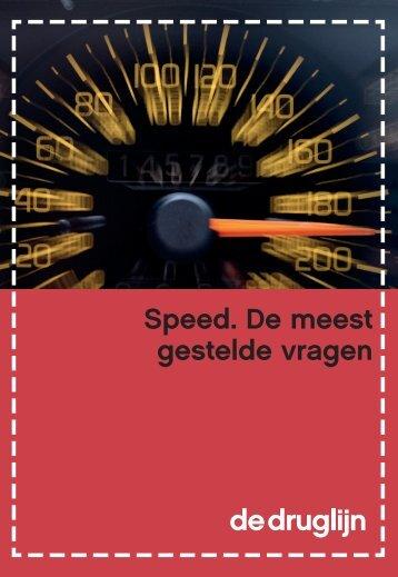 Speed. De meest gestelde vragen - De Druglijn