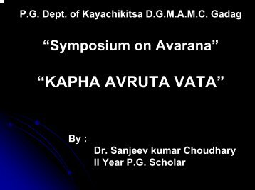 """Symposium on Avarana"" ""KAPHA AVRUTA VATA"" - Techno Ayurveda"