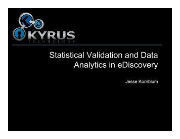 Statistical Validation and Data Analytics in ... - Jesse Kornblum