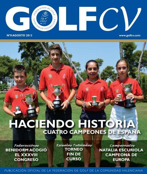 DESCARGAR REVISTA FGCV GolfCV 08 Agosto 2013