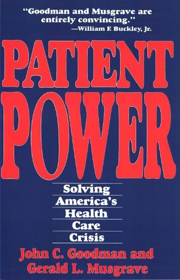 Patient power - National Center for Policy Analysis