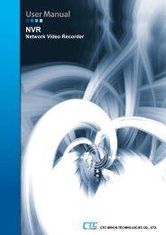 NVR User Manual - CTC Union Technologies Co.,Ltd.
