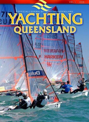 VOL 1 2008 VOL 1 2008 - Yachting Queensland - Yachting Australia