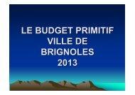 LE BUDGET PRIMITIF VILLE DE BRIGNOLES 2013