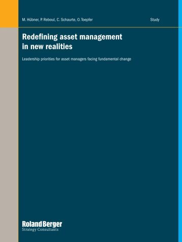 Redefining asset management in new realities - Roland Berger