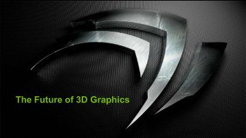 The Future of 3D Graphics
