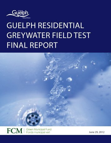 guelph residential greywater field test final report - City of Guelph