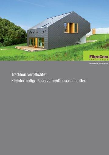 Tradition verpflichtet Kleinformatige Faserzementfassadenplatten