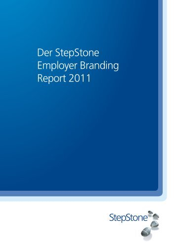 Der Stepstone Employer Branding Report 2011