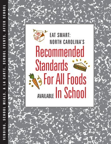 EAT SMART: North Carolina's Recommended Standards for All Foods