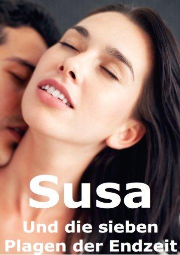 Susa und die sieben Plagen der Endzeit