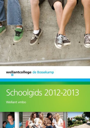 Download onze schoolgids als pdf - Wellantcollege