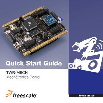 TWR-MECH Quick Start Guide - Freescale