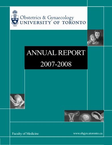 Annual report 2007-2008 - obgyn - University of Toronto Department ...