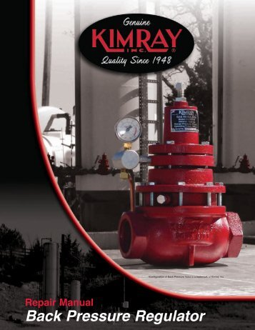 Back Pressure Regulator Repair Manual - Home | Kimray Mobile ...