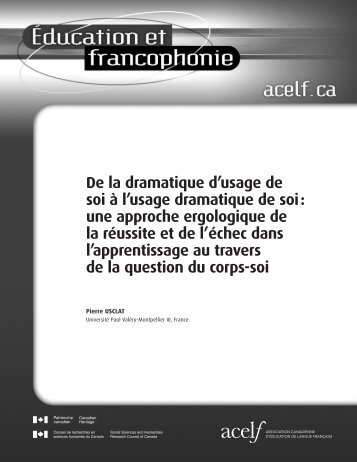 De la dramatique d'usage de soi à l'usage dramatique de soi - acelf