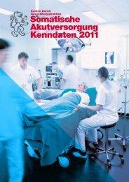 Somatische Akutversorgung 2011 - Gesundheitsdirektion - Kanton ...