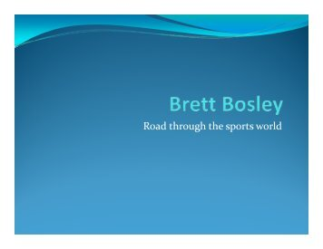 Brett Bosley - PowerPoint