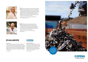 INDUSTRIELL MATERIALÅTERVINNING. - The Stena Metall Group