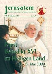 Papst Benedikt XVI. im Heiligen Land Papst Benedikt XVI. im ...