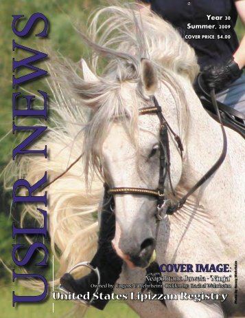 Summer 2009 - United States Lipizzan Federation