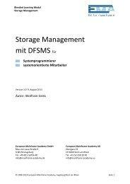 Storage Management mit DFSMS für - European Mainframe Academy
