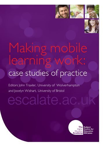 Making Mobile Learning Work - University of Cumbria