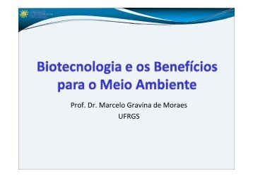Biotecnologia e os Benefícios para o Meio Ambiente - CIB