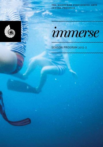 immerse - Mandurah Performing Arts Centre