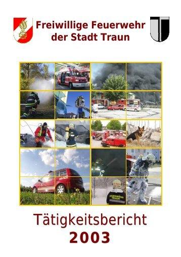 Tätigkeitsbericht 2003 - Freiwillige Feuerwehr der Stadt Traun