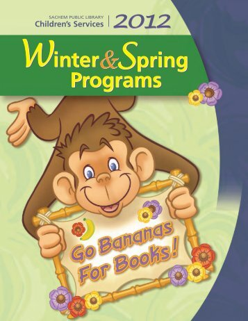 Winter, Spring, 2012, Children's Program Brochure - Sachem Public ...