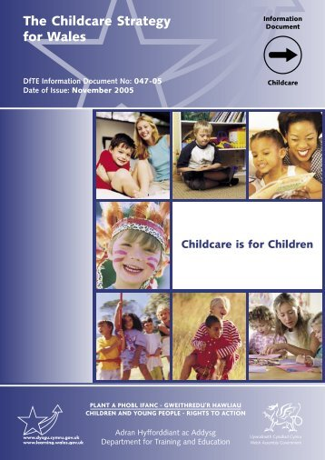 The Childcare Strategy for Wales - Childcare is for Children