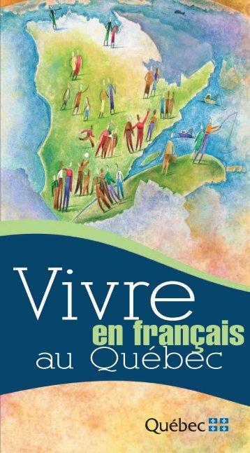 Vivre en Français au Québec - Secrétariat à la politique linguistique ...