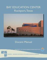 BAY EDUCATION CENTER Rockport, Texas - Mission - Aransas ...