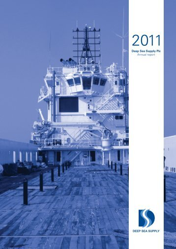 Annual Report 2011 - Deep sea supply