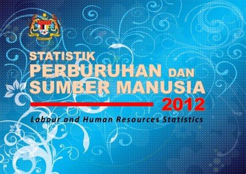 Statistik Perburuhan dan Sumber Manusia 2012 - Kementerian ...