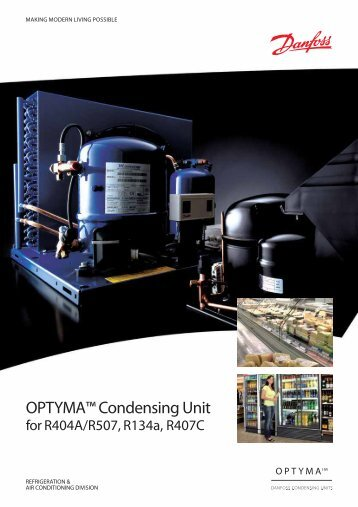 OPTYMA™ Condensing Unit