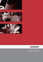 Årsredovisning 2004 - Duroc AB