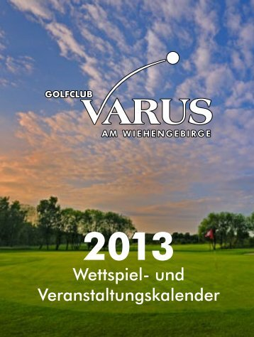 Wettspielkalender 2013 - Golfclub Varus