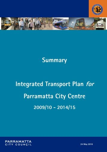 Summary Integrated Transport Plan - Parramatta City Council